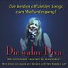 Die wahre Diva - Weltuntergang - die Songs zum Weltuntergang (German Version)
