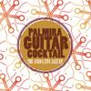 Palmira Guitar Cocktail - The Afro Latin Jazz - EP
